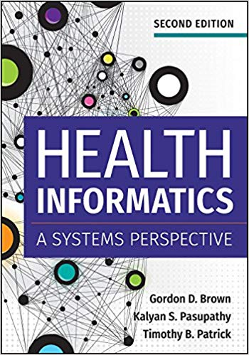 Health Informatics: A Systems Perspective (2nd Edition) - eBook