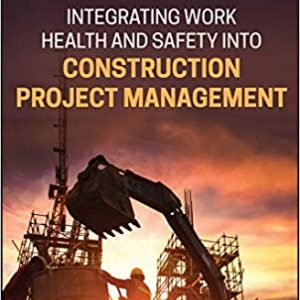 Integrating Work Health and Safety into Construction Project Management -eBook