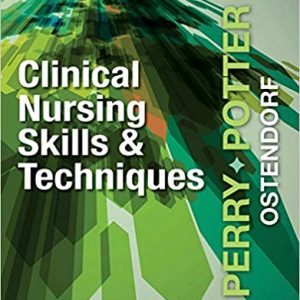 Clinical Nursing Skills and Techniques (9th Edition) - eBook