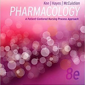 Study Guide for Pharmacology: A Patient-Centered Nursing Process Approach (8th Edition) - eBook