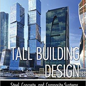 Tall Building Design: Steel, Concrete, and Composite Systems - eBook