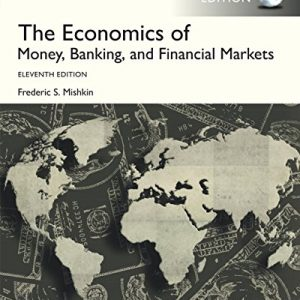 The Economics of Money, Banking and Financial Markets (11th Edition) - eBook