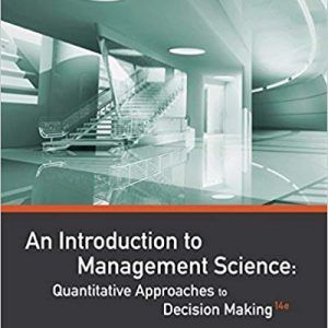 An Introduction to Management Science: Quantitative Approaches to Decision Making (14th Edition) - eBook