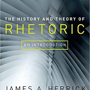 The History and Theory of Rhetoric: An Introduction (6th Edition) - eBook