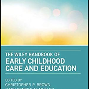 The Wiley Handbook of Early Childhood Care and Education - eBook