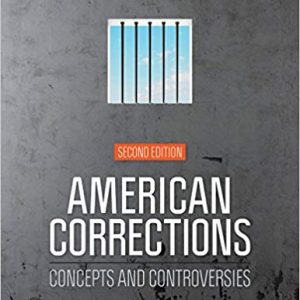American Corrections: Concepts and Controversies (2nd Edition) - eBook