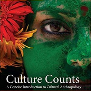 Culture Counts: A Concise Introduction to Cultural Anthropology (4th Edition) - eBook
