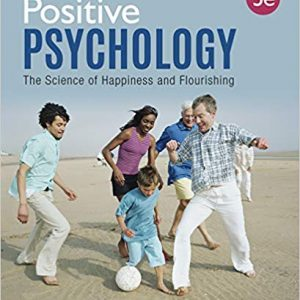Positive Psychology: The Science of Happiness and Flourishing (3rd Edition) - eBook