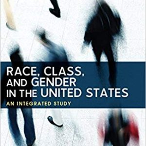 Race, Class, and Gender in the United States: An Integrated Study (10th Edition) - eBook