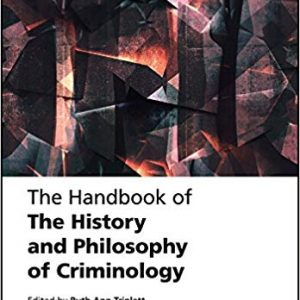 The Handbook of the History and Philosophy of Criminology - eBook