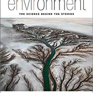 Environment: The Science Behind the Stories (3rd Edition) - eBook