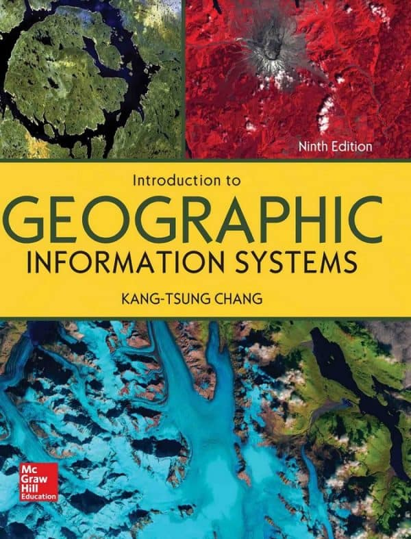 Chang Introduction to Geographic Information Systems 9th edition PDF