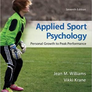 Applied Sport Psychology: Personal Growth to Peak Performance (7th Edition) - eBook