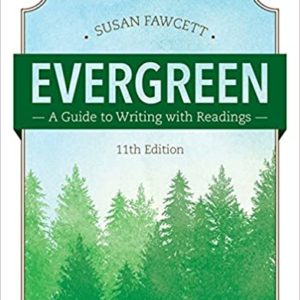 Evergreen: A Guide to Writing with Readings (11th Edition) - eBook