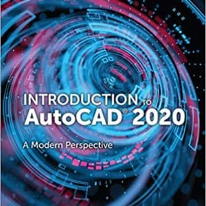 Introduction to AutoCAD 2020: A Modern Perspective - eBook