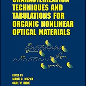 Characterization Techniques and Tabulations for Organic Nonlinear Optical Materials - eBook