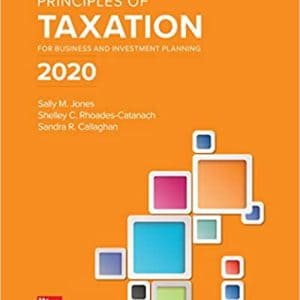 Principles of Taxation for Business and Investment Planning 2020 (23rd Edition) - eBook