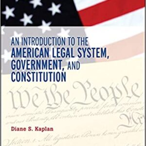 An Introduction to the American Legal System, Government, and Constitutional Law - eBook