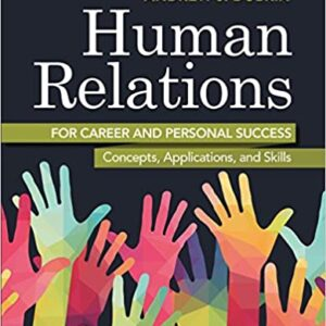 Human Relations for Career and Personal Success: Concepts, Applications, and Skills (11th Edition) - eBook