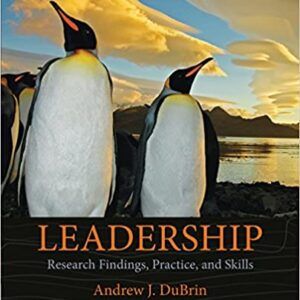 Leadership: Research Findings, Practice, and Skills (8th Edition) - eBook