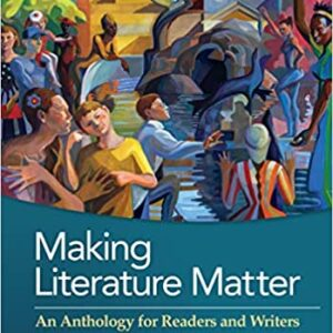 Making Literature Matter: An Anthology for Readers and Writers (7th Edition) - eBook
