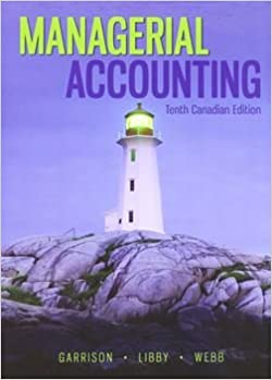 Managerial Accounting (10th Canadian Edition) - eBook