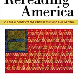 Rereading America: Cultural Contexts for Critical Thinking and Writing (11th Edition) - eBook