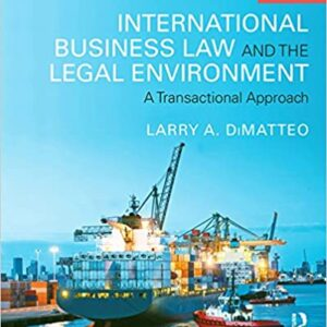 International Business Law and the Legal Environment: A Transactional Approach (3rd Edition) - eBook