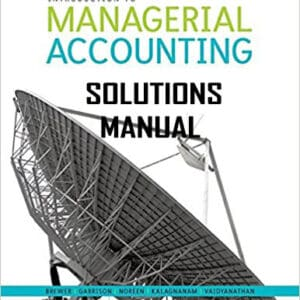 SOLUTIONS-Introduction-to-Managerial-Accounting-5e-canadian