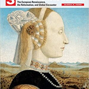 The Humanistic Tradition: European Renaissance Reformation Global Encounter (7th Edition) - eBook