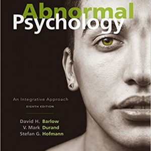 Abnormal Psychology: An Integrative Approach (8th Edition) - eBook
