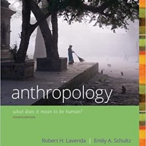 Anthropology: What Does it Mean to Be Human? (4th Edition) - eBook