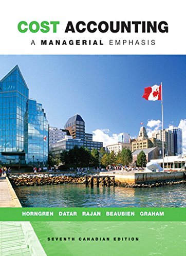 Cost Accounting: A Managerial Emphasis (Canadian-7th Edition) - eBook
