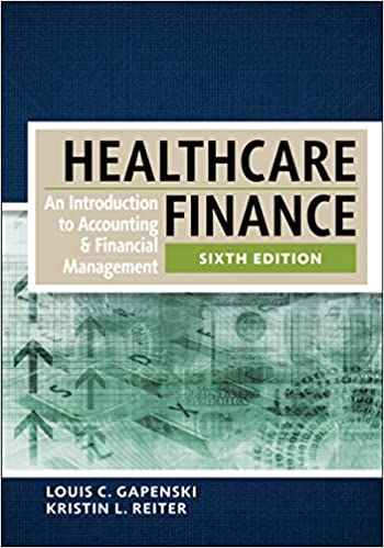 Healthcare Finance: An Introduction to Accounting and Financial Management (6th Edition) - eBook