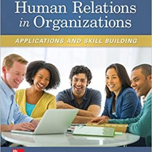 Human Relations in Organizations: Applications and Skill Building (10th Edition) - eBook