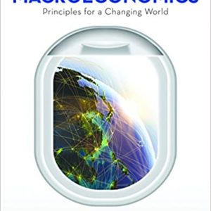 Macroeconomics: Principles for a Changing World (4th Edition) - eBook