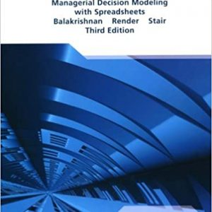 Managerial Decision Modeling with Spreadsheets (3rd Edition) - eBook