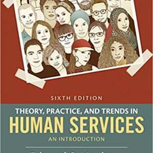 Theory, Practice, and Trends in Human Services: An Introduction (6th Edition) - eBook
