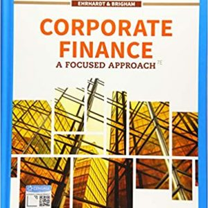 Corporate Finance: A Focused Approach (7th Edition) - eBook