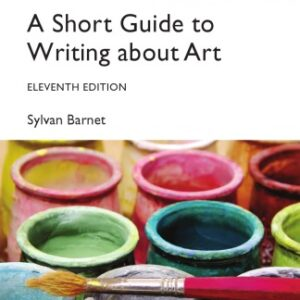 A Short Guide to Writing About Art (11th Edition-Global) - eBook