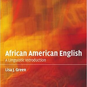 African American English: A Linguistic Introduction - eBook