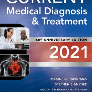 CURRENT Medical Diagnosis and Treatment 2021 (60th Edition) - eBook