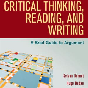 Critical Thinking, Reading, and Writing: A Brief Guide to Argument (10th Edition) - eBook