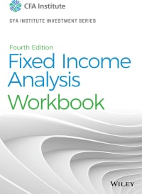 Fixed Income Analysis Workbook (4th Edition) - eBook