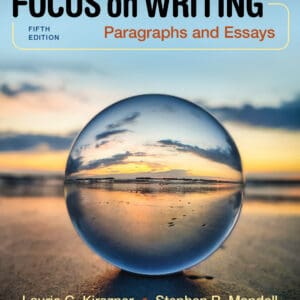 Focus on Writing: Paragraphs and Essays (5th Edition) - eBook