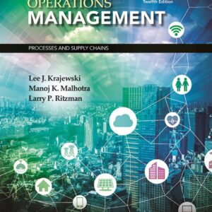 Operations Management: Processes and Supply Chains (12th Edition) - eBook