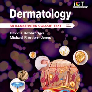 Dermatology: An Illustrated Colour Text (6th Edition) - eBook