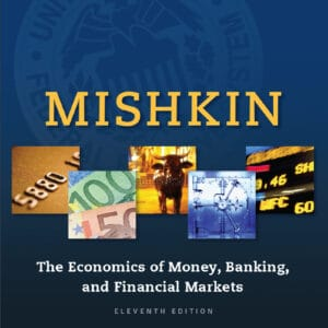 Economics of Money, Banking and Financial Markets (11th Edition) - eBook