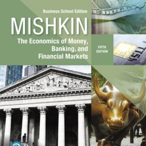 Economics of Money, Banking and Financial Markets, The Business School Edition (5th Edition) - eBook