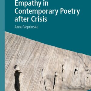 Empathy in Contemporary Poetry after Crisis (Palgrave Studies in Affect Theory and Literary Criticism) - eBook